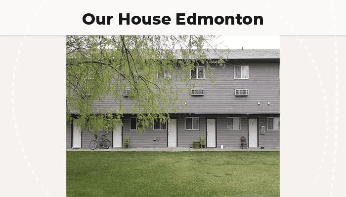 Our House Edmonton