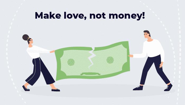 Make love, not money