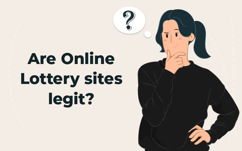 Are online lottery sites legit