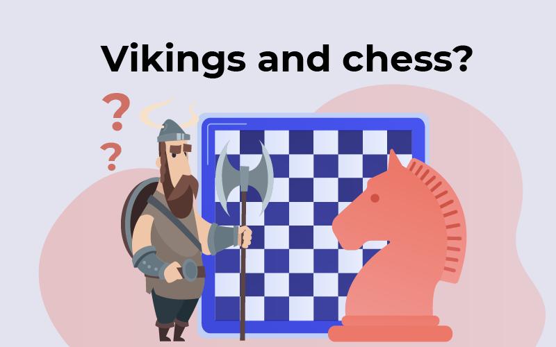 Vikings and chess