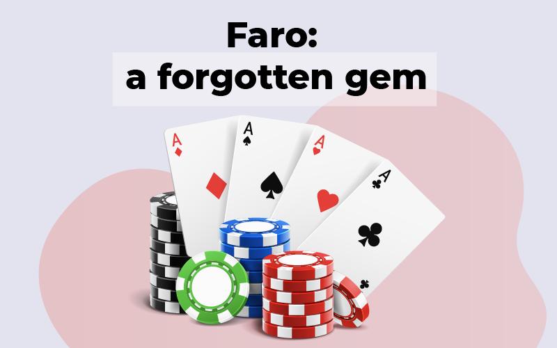 Faro a forgotten gem