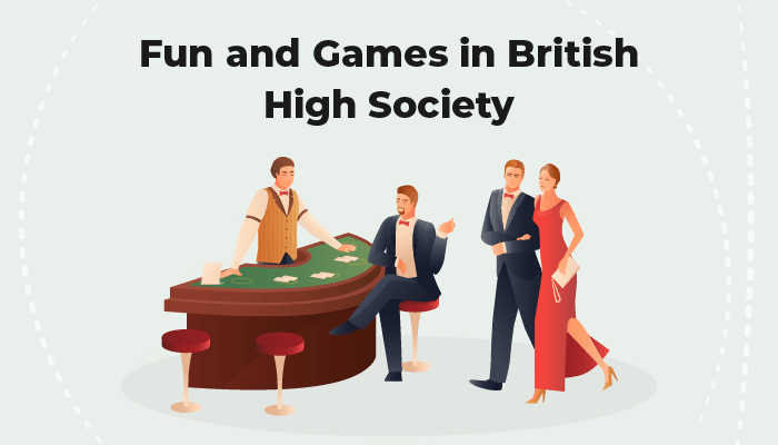 Fun and Games in British high society