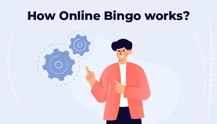 How online bingo works
