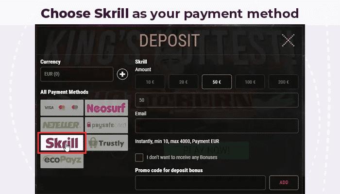 Choose Skrill as payment method