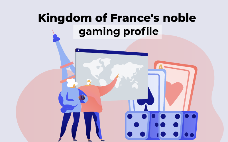 France's noble gaming profile