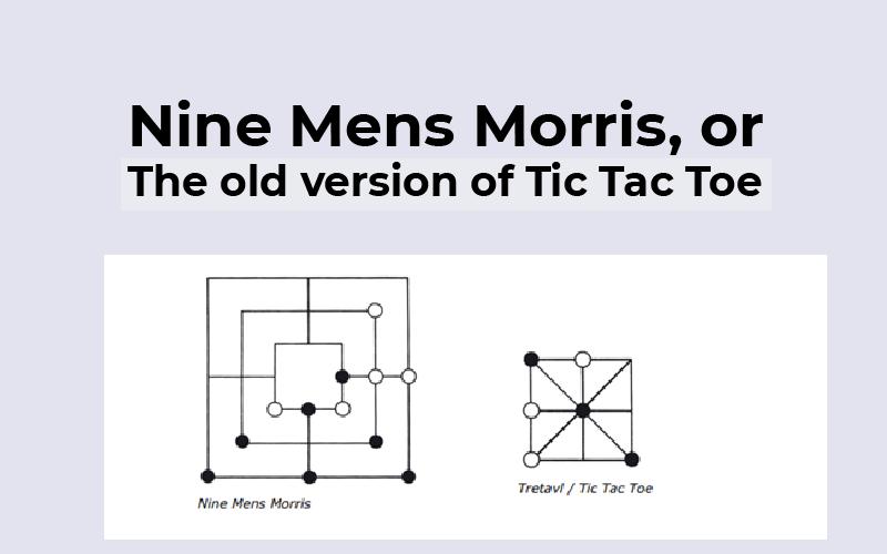 Nine Mens Morris Tic Tac Toe