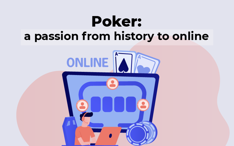 Poker from history to online