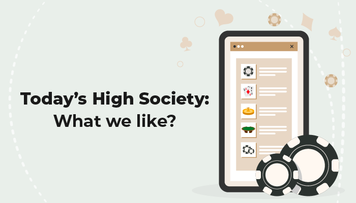 Today's High Society online gambling