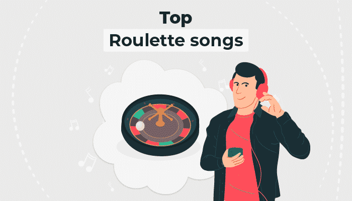 Top Roulette Songs