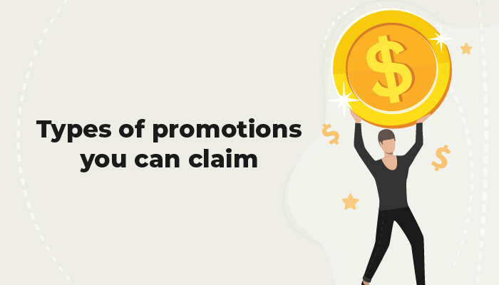 Types of promotions you can claim