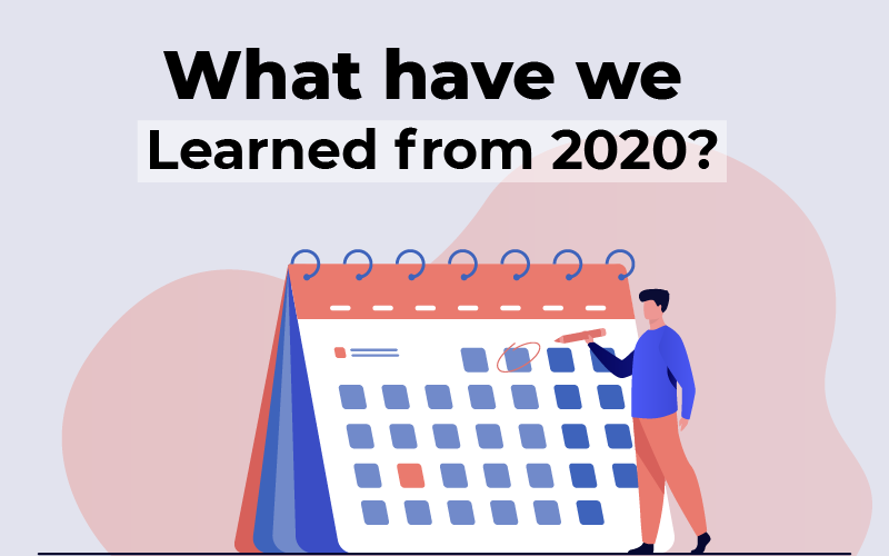 What have we learned from 2020?