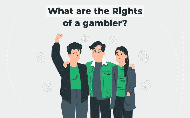 rights of a gambler