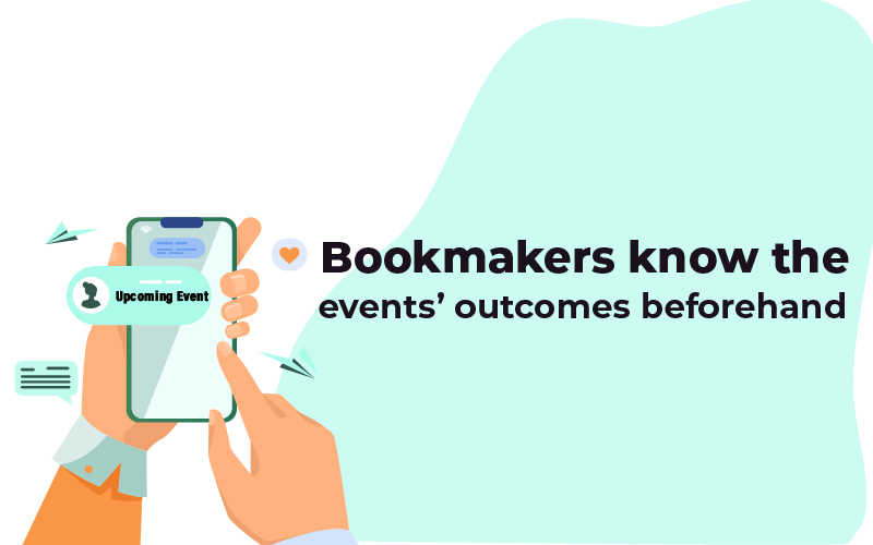 Bookmakers know upcoming events