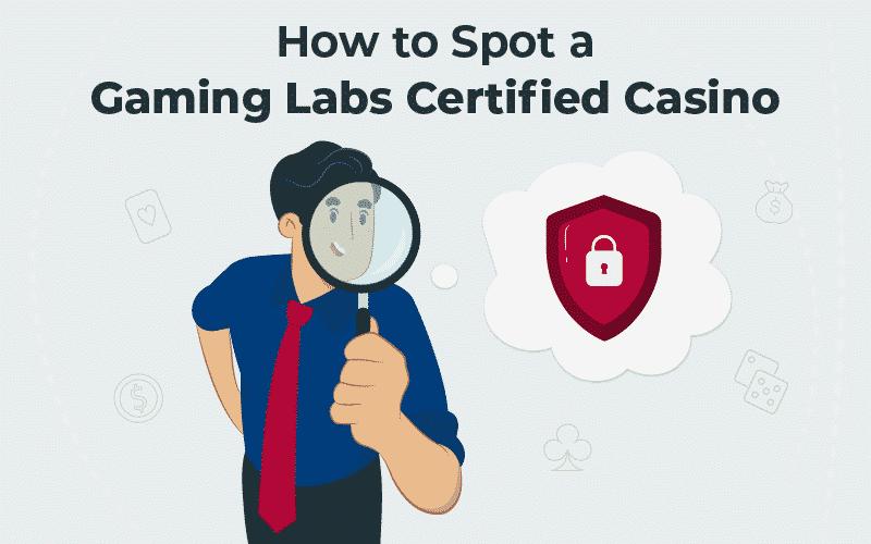 Gaming Labs certified casinos