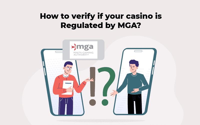 Verification regulated MGA Casinos