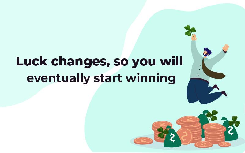Luck changes start winning
