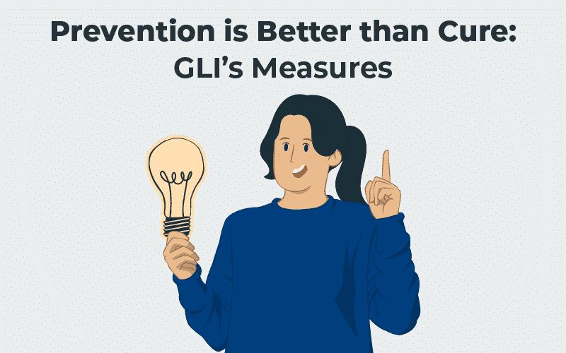 Prevention: GLI's Measures