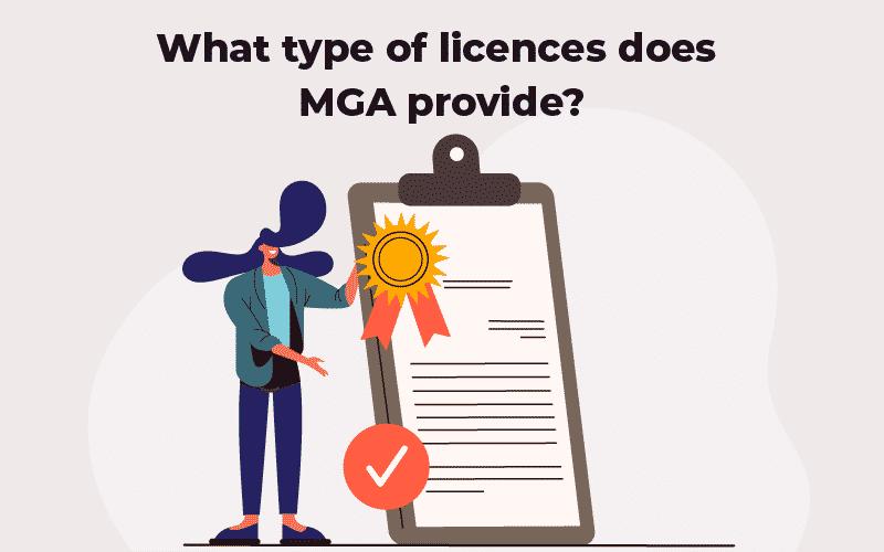 MGA Types of Licences