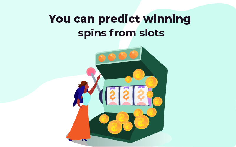 You can predict winning spins from slots