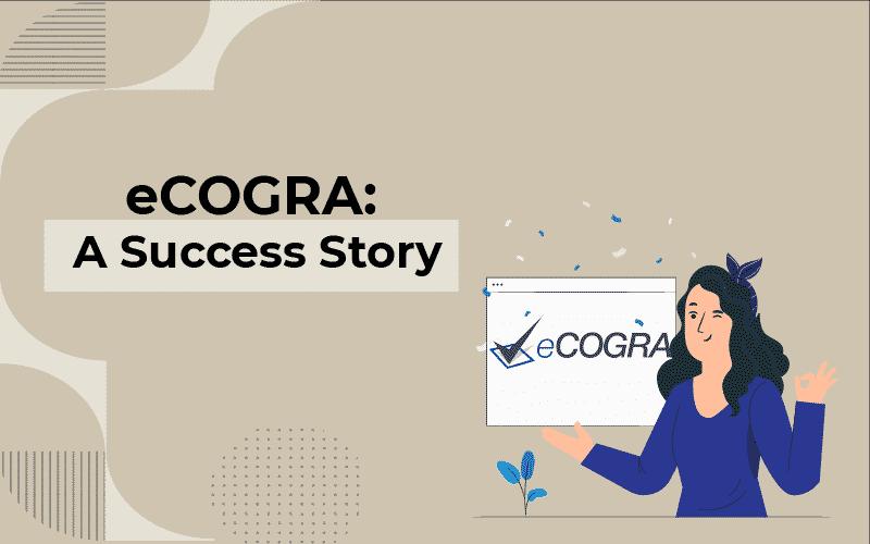 eCOGRA success story