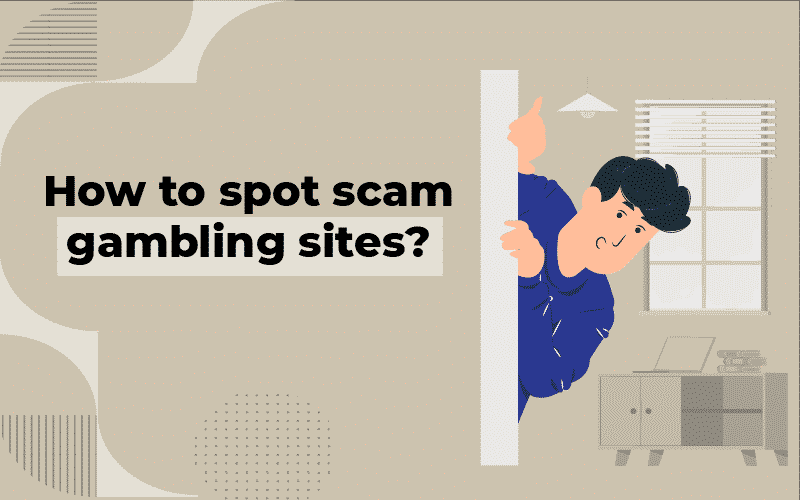 How to spot scam gambling sites
