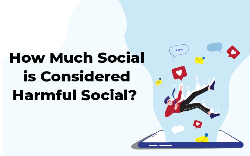 Harmful Social Media