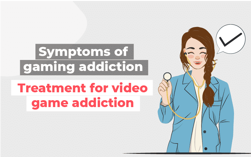 Gaming Addiction Treatment for video game addiction