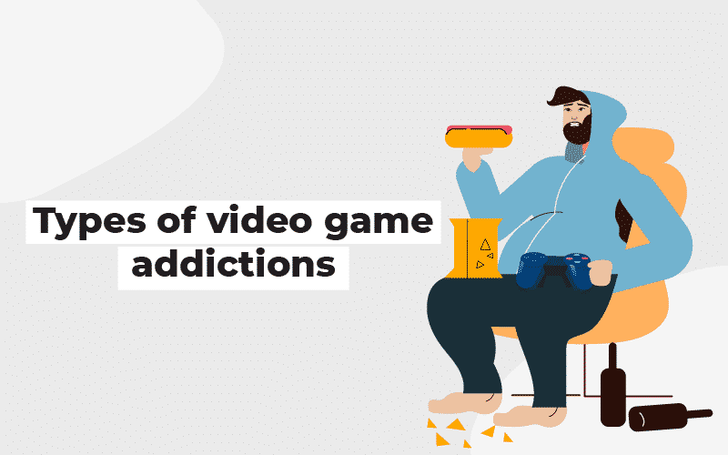 Types of video game addictions