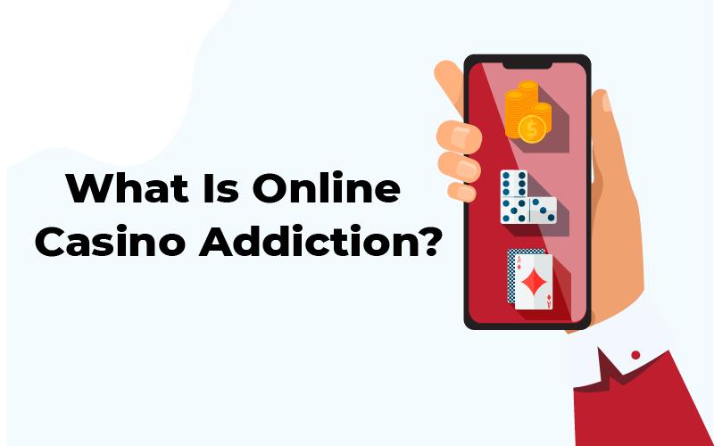 Online Casino Addiction